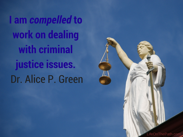 Dr. Alice Green on criminal justice